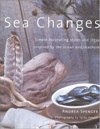 Click here for larger photo of Sea Changes: Simple Decorating Styles and Ideas Inspired by the Ocean and Seashore