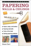 Papering Walls & Ceiling (Do-It-Yourself)