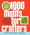 1000 Motifs for Crafters: Designs for Glass Painting, Stenciling, Mosaics, Decoupage, Stamping