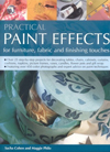 Click here for larger photo of Practical Paint Effects for Furniture, Fabric and Finishing Touches