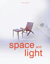Space and Light : How to Maximize the Potential of Your Home