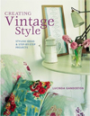 Click here for larger photo of Creating Vintage Style: Stylish Ideas & Step-by-step Projects