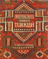 Oriental Rugs : Turkey