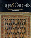 Rugs & Carpets : Techniques, Traditions & Designs