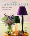 Lampshades: Over 20 Stylish Designs to Decorate or Make