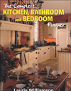 The Complete Kitchen, Bathroom and Bedroom Planner