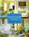 Homes & Gardens Designs for Living: Living Rooms, Kitchens, Bathrooms, Bedrooms