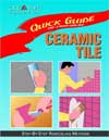 Click here for larger photo of Ceramic Tile (Quick Guide)