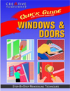 Quick Guide: Windows & Doors : Step-by-Step Remodeling Techniques