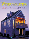 Click here for larger photo of Windowscaping: Designing With Light : Over 200 Home Plans Featuring Pella Windows