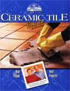 Ceramic Tile How to : Real People-Real Projects (Hometime Series)