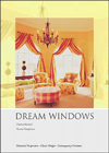 Click here for larger photo of Dream Windows: An Inspriational Guide to Draperies and Soft Furnishings