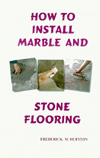 Click here for larger photo of How to Install Marble & Stone Flooring