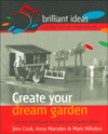 Create Your Dream Garden (52 Brilliant Ideas S.)