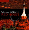 Click here for larger photo of William Morris and Red House: A Collaboration Between Architect and Owner