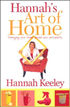 Click here for larger photo of Hannah's Art of Home: Managing Your Home Around Your Personality