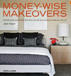 Click here for larger photo of Money-Wise Makeovers: Modest Remodels and Affordable Room Redos