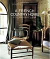 Click here for larger photo of A French Country Home : Style and Entertaining