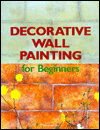 Decorative Wall Painting for Beginners