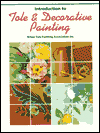 Click here for larger photo of Tole & Decorative Painting