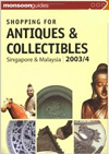 Click here for larger photo of Shopping for Antiques and Collectibles: Singapore and Malaysia 2003/4